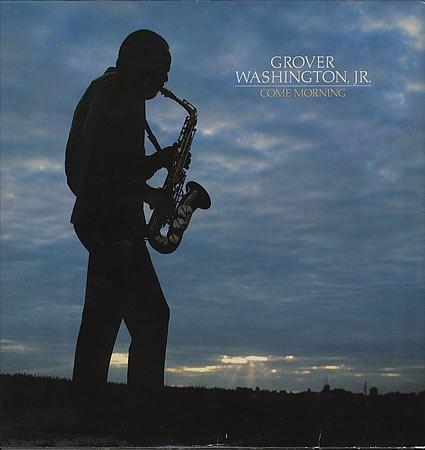 Grover-Washington-Jr-Come-Morning-392368.jpg