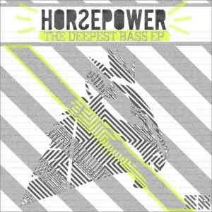 Horsepower-The-Deepest-Bass-EP-106274_300x300.jpg