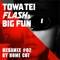 TOWA TEI FLASH & BIG FUN MEGAMIX<BR>#02 BY HOME CUT